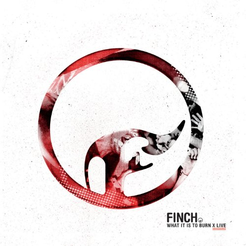 Finch-What It Is To Burn X Live-CD-FLAC-2014-FORSAKEN Download