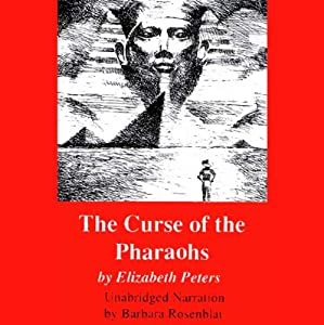 The Curse of the Pharaohs: The Amelia Peabody Series, Book 2   [Elizabeth Peters]