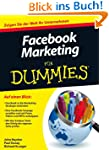Facebook-Marketing f�r Dummies (Fur D...