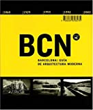 echange, troc Manuel Gausa, Marta Cervello, Maurici Pla - Barcelona, 1860-2002: a guide toits modern architecture   (ingles)