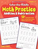 img - for Solve-the-Riddle Math Practice: Addition & Subtraction: 50+ Reproducible Activity Sheets That Help Students Master Addition & Subtraction Skills book / textbook / text book