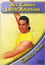 All Cardio Latin Xplosion (CIA 2802) Carlos Arias