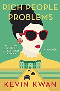 Book Cover: Rich People Problems: A Novel