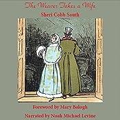 The Weaver Takes a Wife | [Sheri Cobb South]