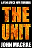 img - for The Unit: A Vengeance Man Thriller book / textbook / text book