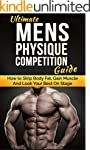 Ultimate Men's Physique Competition G...