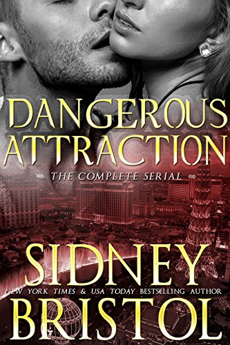 Romantic suspense reader alert! Sidney Bristol's Dangerous Attraction: The Complete Serial is featured in today's Kindle Daily Deal