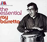 Essential Ray Barretto: A Man & His Music