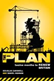 The Plan: Twelve Months to Renew Britain (English Edition)