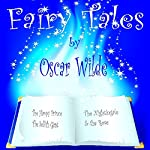 Fairy Tales | Oscar Wilde