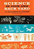 img - for Science in Your Own Back Yard. book / textbook / text book
