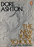 The New York School (0140052631) by Dore Ashton