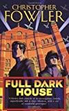 img - for Full Dark House: (Bryant & May Book 1) by Fowler, Christopher (2004) Paperback book / textbook / text book