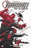 img - for Thunderbolts - Volume 1: No Quarter (Marvel Now) (Thunderbolts (Marvel)) book / textbook / text book