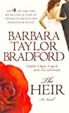 Heir, the Barbara Taylor Bradford
