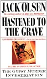 img - for Hastened to the Grave: The Gypsy Murder Investigation book / textbook / text book