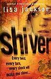 Shiver (0340938188) by Lisa Jackson
