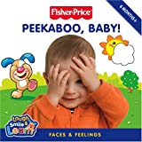 Claire Kinkaid Fisher-Price Laugh, Smile and Learn - Peekaboo, Baby!: Faces and feelings Lift-the-Flap Board Book