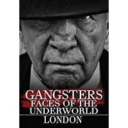 Gangsters: Faces from the Underground - London (Amazon.com Exclusive)
