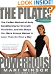 The Pilates Powerhouse: The Total Bod...