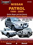 Nissan Patrol 1998 to 2009 Vehicle Repair Manual by Ellery, Max published by Rennicks Paperback