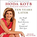 Ten Years Later (       UNABRIDGED) by Hoda Kotb Narrated by Hoda Kotb