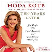Ten Years Later | [Hoda Kotb]