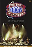 echange, troc FAIRPORT CONVENTION - Thirty-Fifth Anniversary Concert