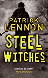 Patrick Lennon Steel Witches