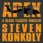 Black Flagged Apex: Volume 3 | Steven Konkoly
