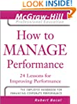 How to Manage Performance: 24 Lessons...