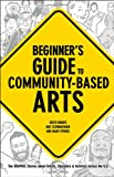 Beginners Guide to Community-Based Arts