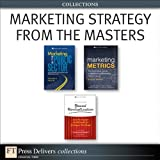 img - for Marketing Strategy from the Masters (Collection) (FT Press Delivers Collections) book / textbook / text book