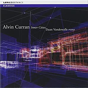 Alvin Curran: Inner Cities