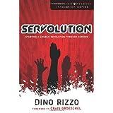Servolution: Starting a Church Revolution through Serving (Leadership Network Innovation Series) ~ Dino Rizzo