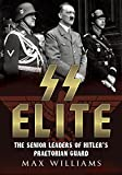 img - for SS Elite - The Senior Leaders of Hitler's Praetorian Guard volume 1. A-J book / textbook / text book