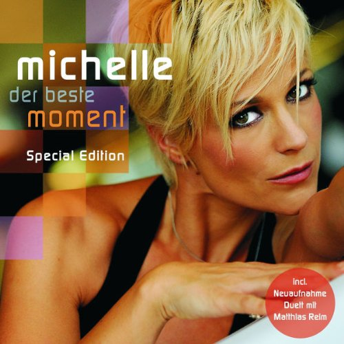 Michelle - Der beste Moment - Zortam Music