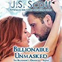 Billionaire Unmasked: The Billionaire's Obsession, Book 6 (       UNABRIDGED) by J. S. Scott Narrated by Elizabeth Powers