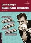 Blues Harp Songbook, mit CD, f�r die...