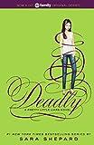 Deadly (Turtleback School & Library Binding Edition) (Pretty Little Liars)