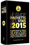 Guide Hachette des vins 2015