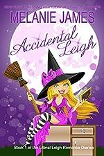 Accidental Leigh (Literal Leigh Romance Diaries Book 1)