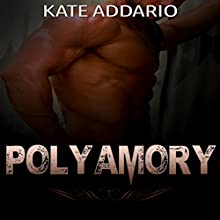 Polyamory: Mail Order Bride, Book 3 Audiobook by Kate Addario Narrated by Roy Wells
