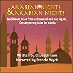 Arabian Nights & Arabian Nights: Traditional Tales from a Thousand and One Nights | Clive Johnson