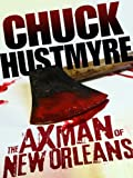 img - for The Axman of New Orleans book / textbook / text book