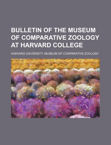 Bulletin of the Museum of Comparative Zoology at Harvard College
