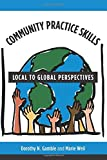 Community Practice Skills: Local to Global Perspectives