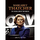 Margaret Thatcher In Her Own Wordsby Margaret Thatcher