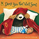 Don't You Feel Well, Sam? (Sam Books) (0606066500) by Hest, Amy
