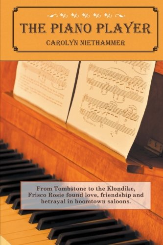 Book: The Piano Player by Carolyn Niethammer